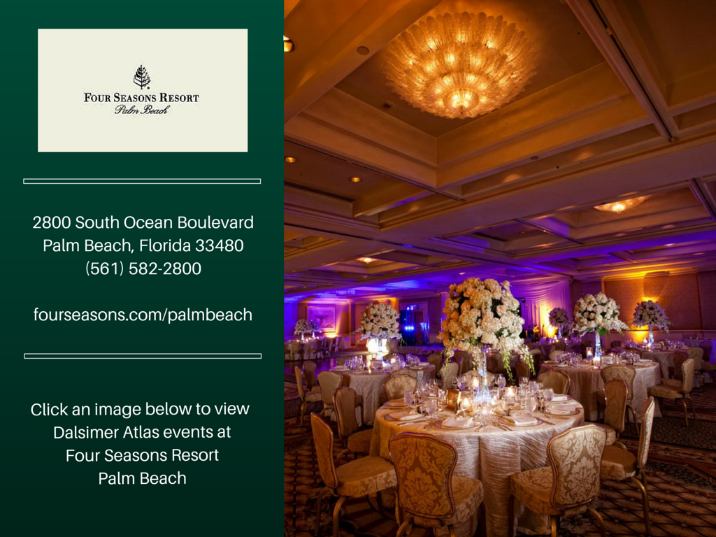 four-seasons-resort-palm-beach-florida-events-parties-dalsimer-atlas